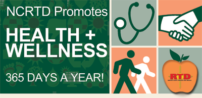 NCRTD promotes health and wellness 365 days a year!